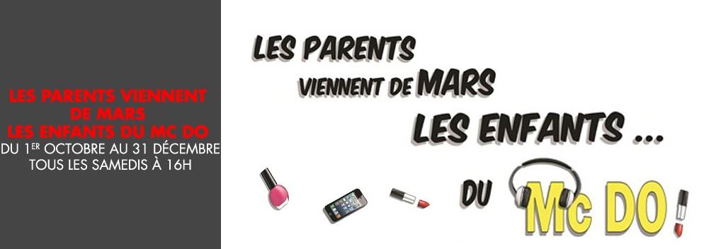 Les parents viennent de mars les enfants du Mc Do