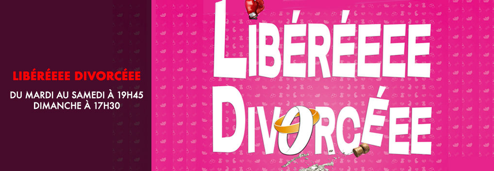 Libéréeee Divorcéee